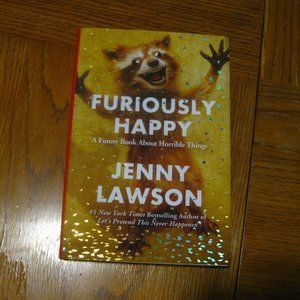 Book: Furiously Happy (hardcover)